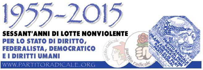 1955-2015: 60 anni di vita del Partito radicale